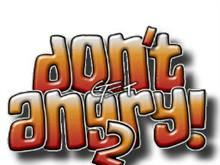 Don't get Angry! 2