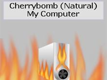 Cherrybomb (Natural) - My Computer