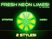 FRESH NEON LIMES!