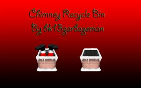 Chimney Recycle Bin