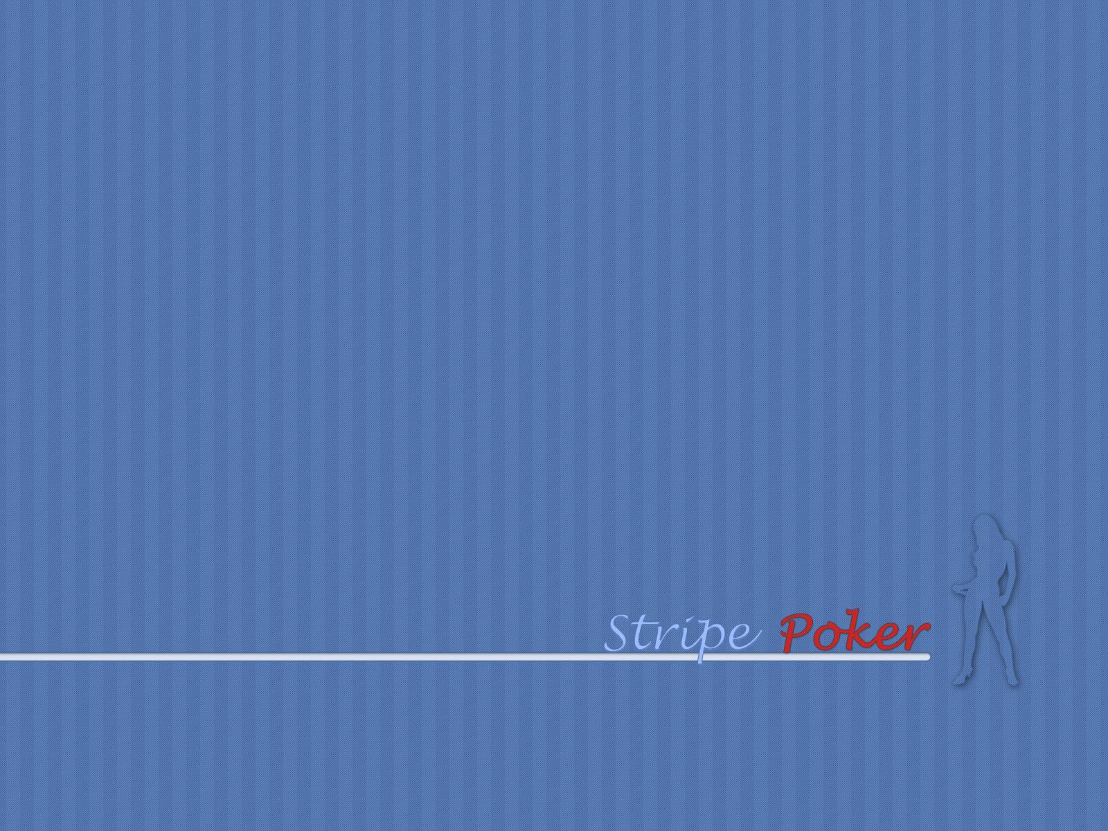 Stripe Poker Wallpapers