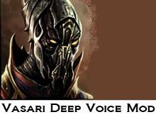 Vasari Deep Voice Mod