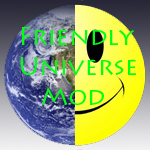 Friendly Universe Mod